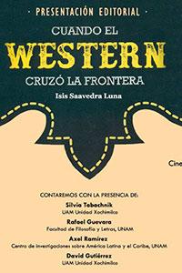 Presentación libro: Cuando el Western cruzó la frontera de Isis Saavedra Luna