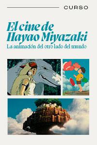 El cine de Hayao Miyazaki, la animación del otro lado del mundo