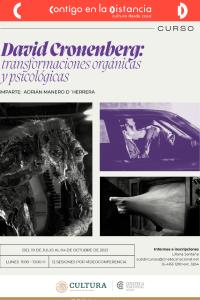 David Cronenberg: Transformaciones orgánicas y psicológicas